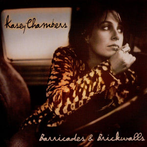 Album Cover Kasey Chambers Barricades and Brickwalls