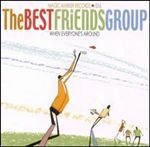the-best-friends-group-when-everyones-around-album-cover