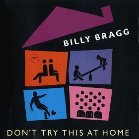 billy-bragg-album-cover-dont-try-this-at-home