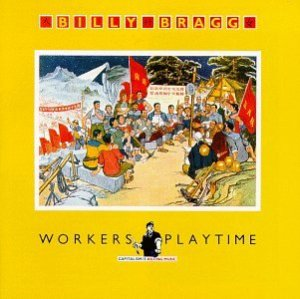 billy-bragg-album-cover-workers-playtime