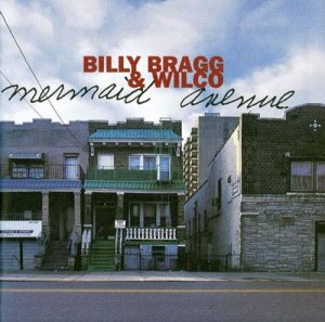 billy bragg and wilco mermaid avenue album cover