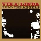 Bull Vika and Linda Tell the Angels album cover
