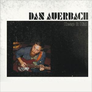 dan-auerbach-keep-it-hid-album-cover