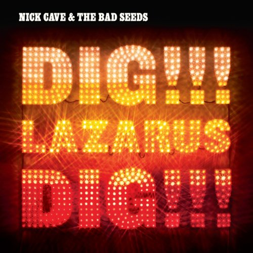 Album Cover Nick Cave and the Bad Seeds Dig! Lazarus! Dig!