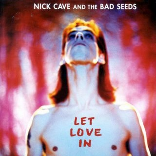 Album Cover Nick Cave and the Bad Seeds Let Love In