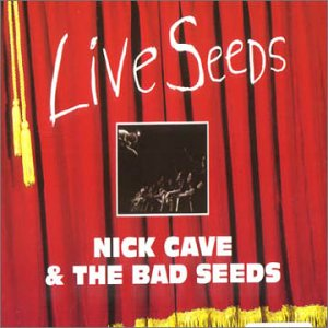 Album Cover Nick Cave and the Bad Seeds Live Seeds