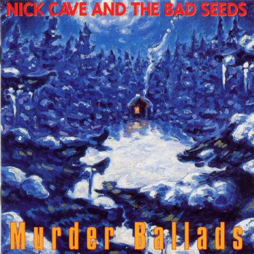 Album Cover Nick Cave and the Bad Seeds Murder Ballads