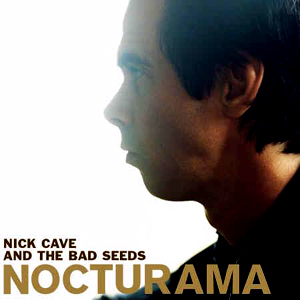 Album Cover Nick Cave and the Bad Seeds Nocturama