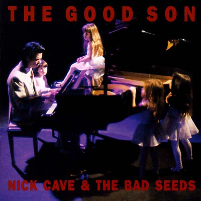 Album Cover Nick Cave and the Bad Seeds The Good Son