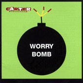 Carter the Unstoppable Sex Machine album cover Worry Bomb
