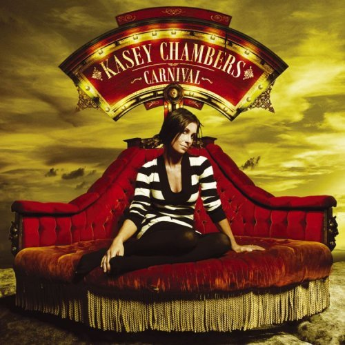 Album Cover Kasey Chambers Carnival Casey