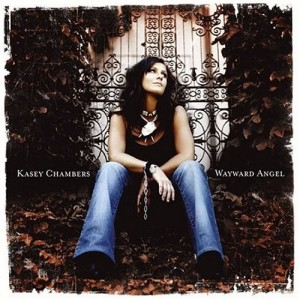 Album Cover Kasey Chambers Wayward Angel