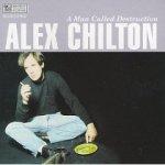 Album Cover Alex Chilton  A Man Called Destruction