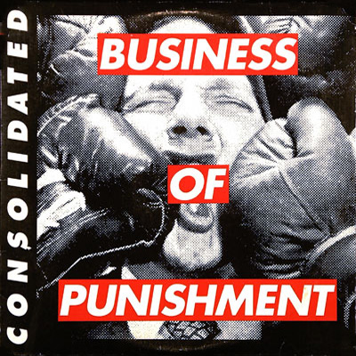 Album Cover Consolidated Business of Punishment