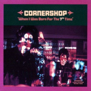 Album Cover Cornershop When I was Born for the Seventh Time