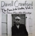 Album Cover Davell Crawford Piano in the Valuts Vol 1