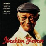 Buena Vista Social Club presents Album Ibrahim Ferrer CD