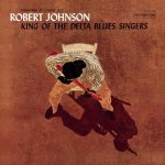 album cover CD Review  Robert Johnson -king-of-the-delta-blues-singers