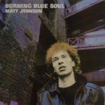 Album cover CD Matt Johnson Burning Blue Soul The The review