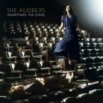 album cover sometimes the stars CD Review the audreys
