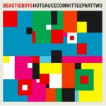 album cover a CD Review  Beastie Boys Hot Sauce Committee Part Two 2