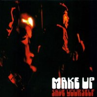 a Album cover The Makeup Make-Up Save Yourself CD review