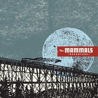 a album cover The Mammals Departure CD Review